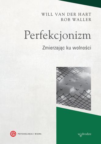 Perfekcjonizm. Zmierzając ku wolności - okładka książki