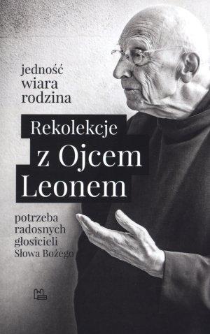 Rekolekcje z Ojcem Leonem. Potrzeba - okładka książki