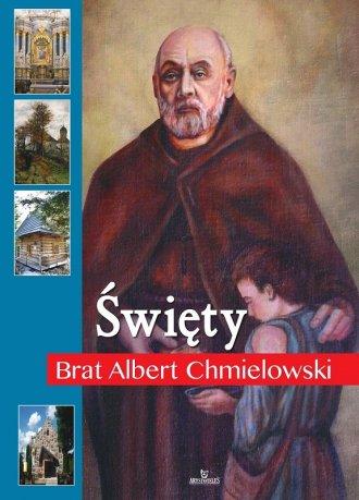 Święty Brat Albert Chmielowski - okładka książki