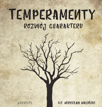 Temperamenty. Rozwój charakteru - pudełko audiobooku