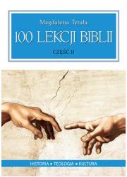 100 Lekcji Biblii cz. 2 - okładka książki