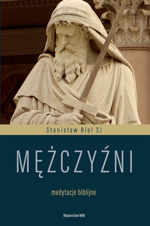 Mężczyźni. Medytacje biblijne - okładka książki