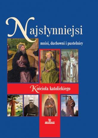 Najsłynniejsi mnisi, duchowni i - okładka książki