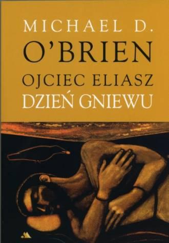 Ojciec Eliasz. Dzień gniewu - okładka książki