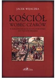 Kościół wobec czarów w Rzeczypospolitej - okładka książki