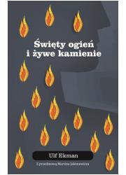 Święty ogień i żywe kamienie - okładka książki