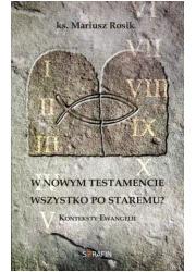W Nowym Testamencie wszystko po - okładka książki