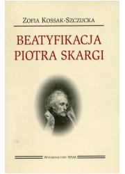 Beatyfikacja Piotra Skargi - okładka książki