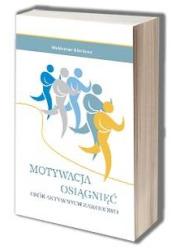 Motywacja osiągnięć osób aktywnych - okładka książki