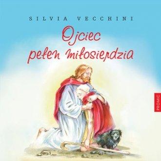 Ojciec pełen miłosierdzia - okładka książki