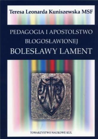 Pedagogia i apostolstwo bł. Bolesławy - okładka książki