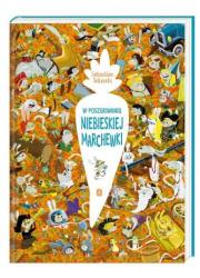 W poszukiwaniu Niebieskiej Marchewki - okładka książki