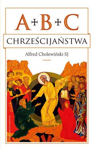 ABC chrześcijaństwa - okładka książki