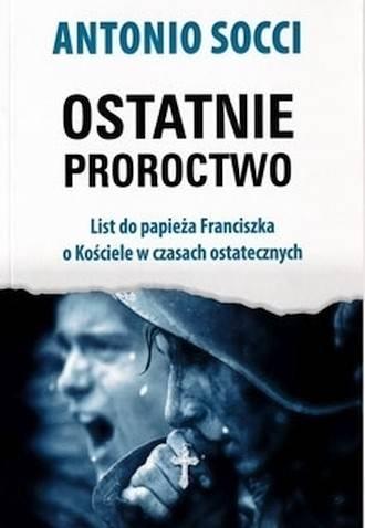 Ostatnie proroctwo - okładka książki