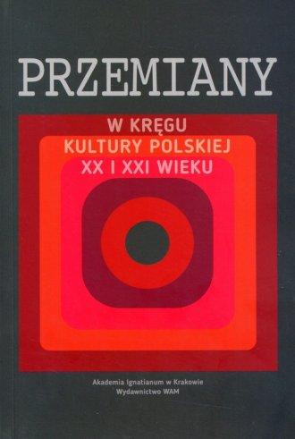 Przemiany w kręgu kultury polskiej - okładka książki