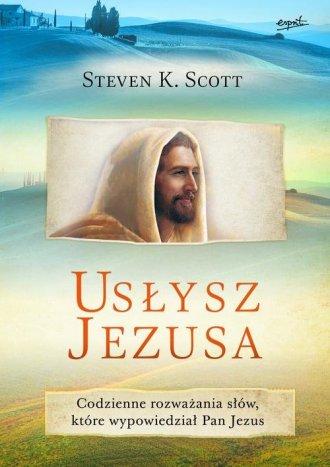 Usłysz Jezusa. Codzienne rozważania - okładka książki