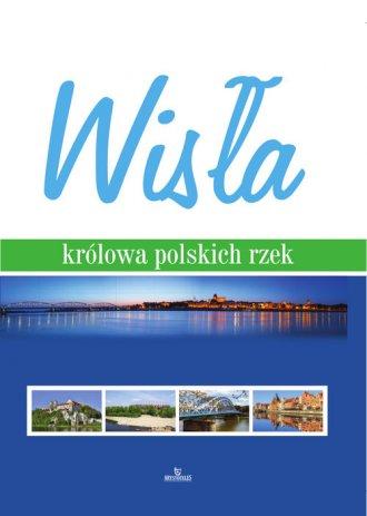 Wisła - królowa polskich rzek - okładka książki
