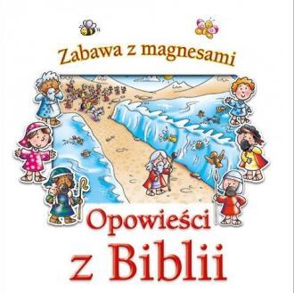 Opowieści z Biblii. Zabawa z magnesami - okładka książki