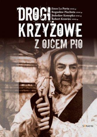 Drogi Krzyżowe z Ojcem Pio - okładka książki