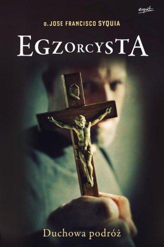 Egzorcysta. Duchowa podróż - okładka książki