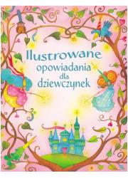 Ilustrowane opowiadania dla dziewczynek - okładka książki