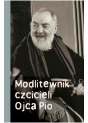 Modlitewnik czcicieli Ojca Pio - okładka książki