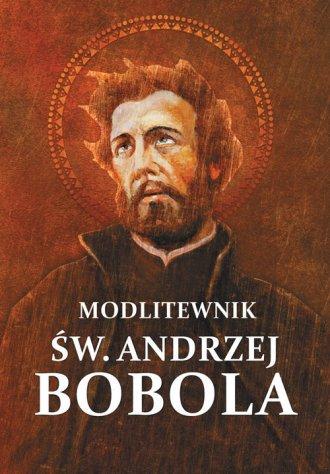 Modlitewnik św. Andrzej Bobola - okładka książki