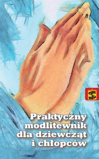 Praktyczny modlitewnik dla dziewcząt - okładka książki