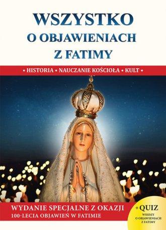 Wszystko o objawieniach z Fatimy - okładka książki