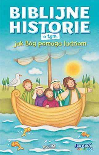 Biblijne historie o tym jak Bóg - okładka książki