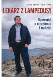 Lekarz z Lampedusy. Opowieść o - okładka książki