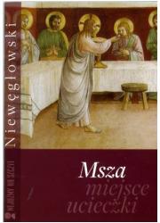 Msza. Miejsce ucieczki - okładka książki