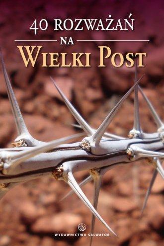 40 rozważań na Wielki Post - okładka książki