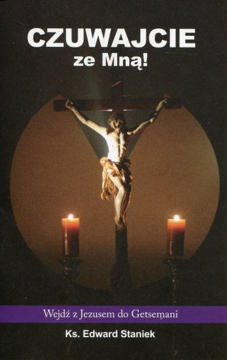 Czuwajcie ze Mną. Wejdź z Jezusem - okładka książki