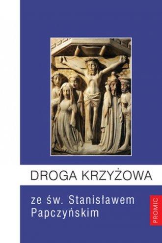 Droga Krzyżowa ze św. Stanisławem - okładka książki