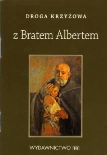 Droga Krzyżowa z Bratem Albertem - okładka książki