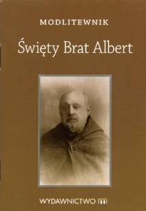 Modlitewnik. Święty Brat Albert - okładka książki
