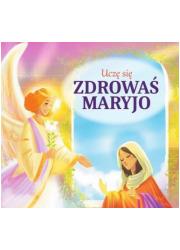 Uczę się Zdrowaś Maryjo - okładka książki