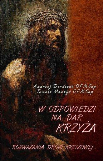 W odpowiedzi na dar Krzyża - okładka książki