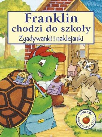Franklin chodzi do szkoły. Zgadywanki - okładka książki