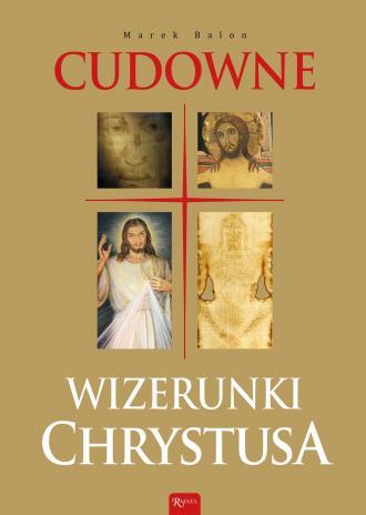 Cudowne wizerunki Chrystusa - okładka książki