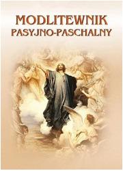 Modlitewnik Pasyjno-Paschalny - okładka książki