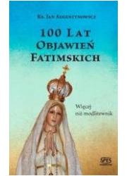 100 lat objawień fatimskich. Więcej - okładka książki