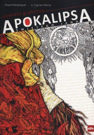 Apokalipsa świętego Jana powieść - okładka książki