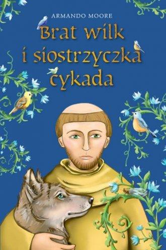 Brat wilk i siostrzyczka cykada - okładka książki