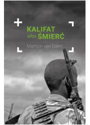 Kalifat albo śmierć. Wojownik grupy - okładka książki