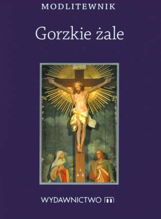 Modlitewnik Gorzkie Żale - okładka książki