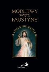 Modlitwy Świętej Faustyny - okładka książki