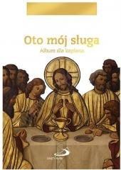 Oto mój sługa. Album dla kapłana - okładka książki