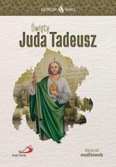 Skuteczni Święci. Święty Juda Tadeusz - okładka książki